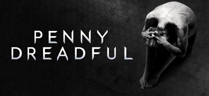 Penny Dreadful Season 3 Review